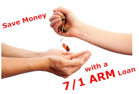 7/1 ARM Loan - An option to save money