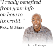 Ricky from Michigan says 'I really benefitted from your info on how to fix credit' about bills.com