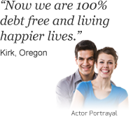 Kirk from Oregon says 'Now we are debt free and living happier lives'